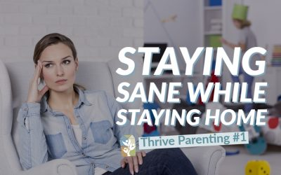 Staying Sane while Staying Home (with kids)